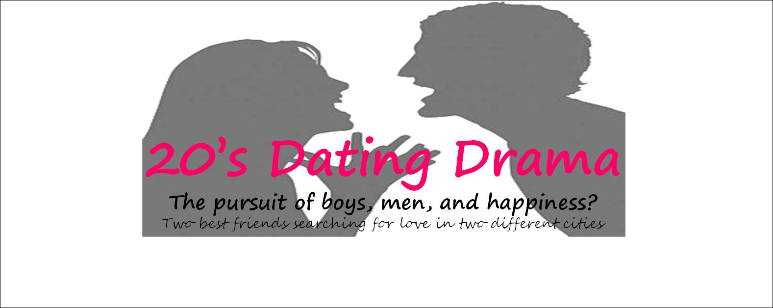 20's Dating Drama