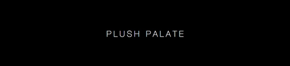 Plush Palate