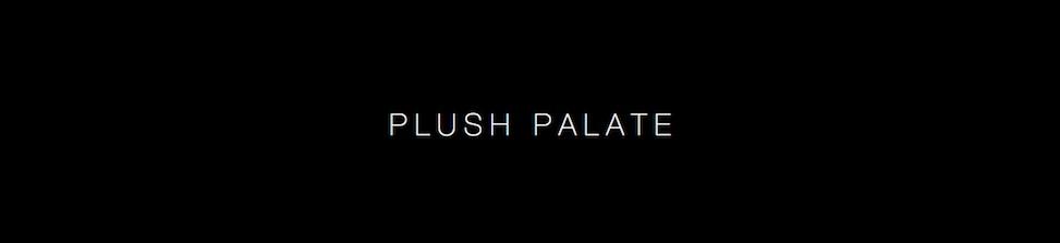 Plush Palate