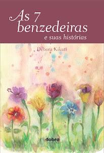 As 7 benzedeiras e suas histórias