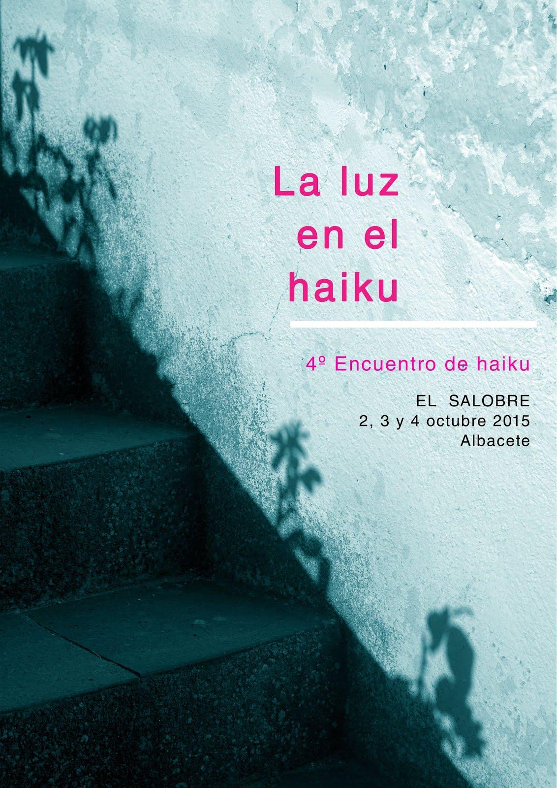 4º Encuentro de Haiku - El Salobre (Albacete) 2, 3 y 4 de octubre 2015