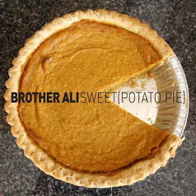 Brother Ali - Sweet (Potato Pie)