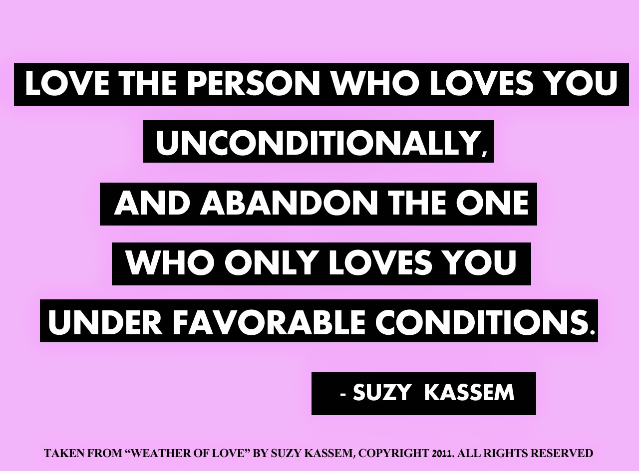 suzy kassem quotes, love quotes, unconditional love, quotes