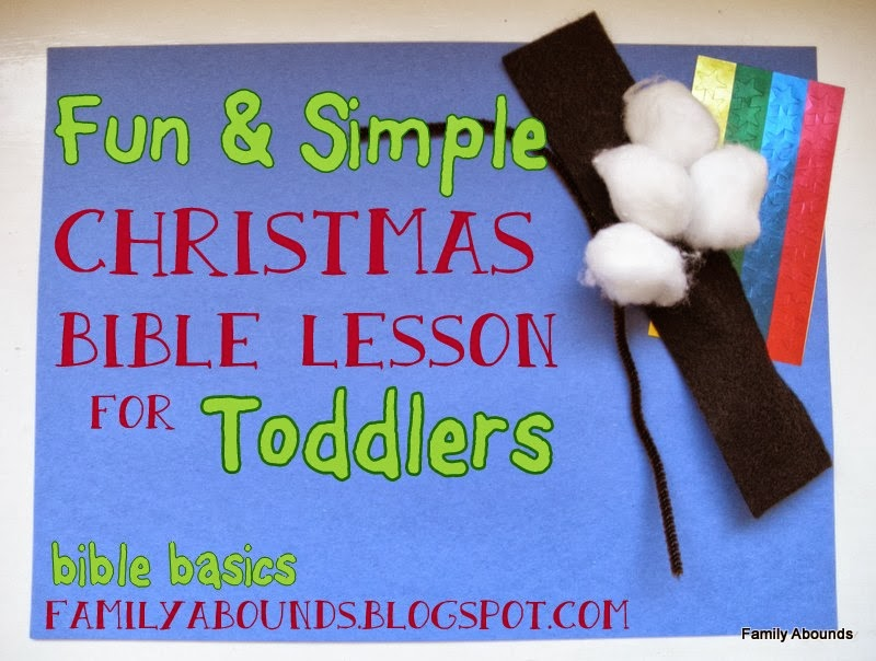 Family abounds toddler bible lesson christmas part 3 for Christmas bible crafts for kids