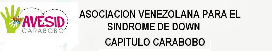 Avesid Carabobo - La Asociación Venezolana Para El Síndrome de Down (AVESID) Capitulo Carabobo