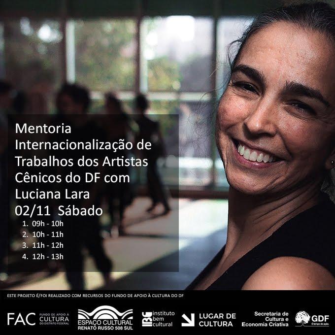 Mentoria internacionalização de Trabalhos dos artistas do DF com Luciana Lara
