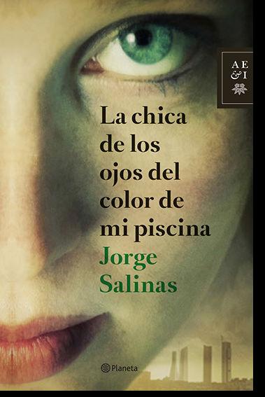 http://www.novedadesplaneta.es/jorge-salinas--la-chica-de-los-ojos-delcolor-de-mi-piscina.html