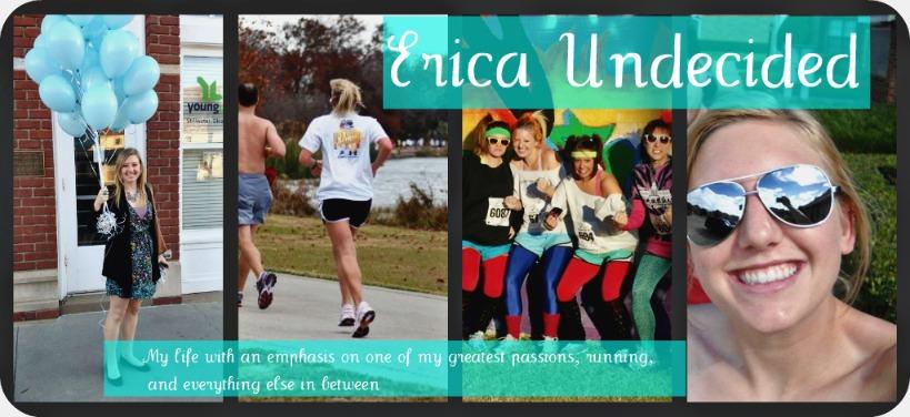 Erica Undecided