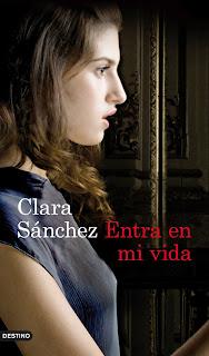 entra mi vida - Clara Sánchez