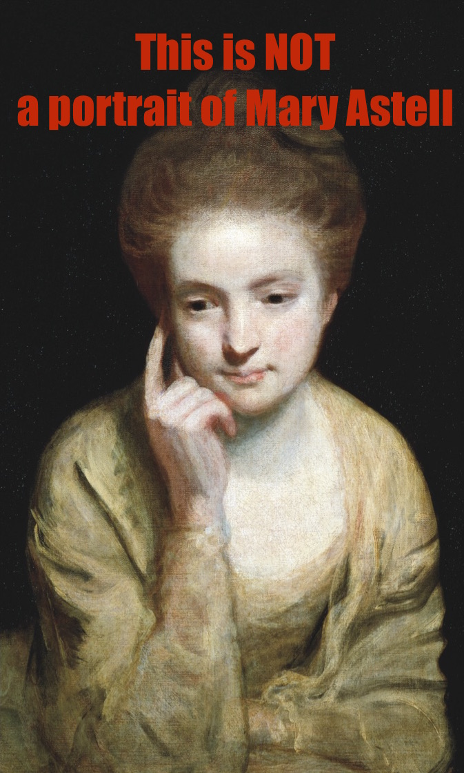 mary astell Life and career few records of mary astell's life have survived as biographer ruth perry explains, as a woman she had little or no business in the world of commerce, politics, or law.