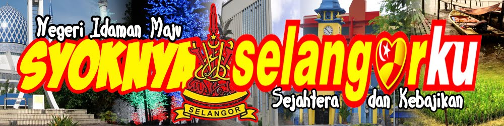 Syoknya Selangor