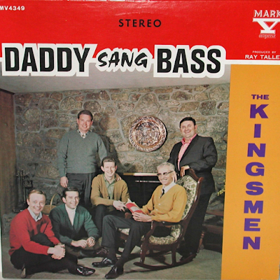 The Kingsmen Quartet-Daddy Sang Bass-