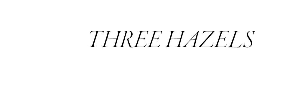 Three Hazels