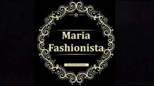 MARIA FASHIONISTA