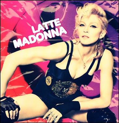 Madonna - Latte