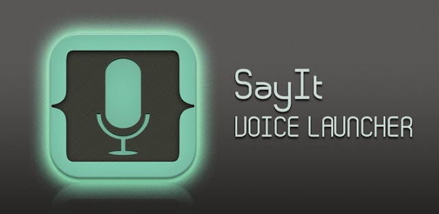 SayIt - Voice Launcher v1.1 APK