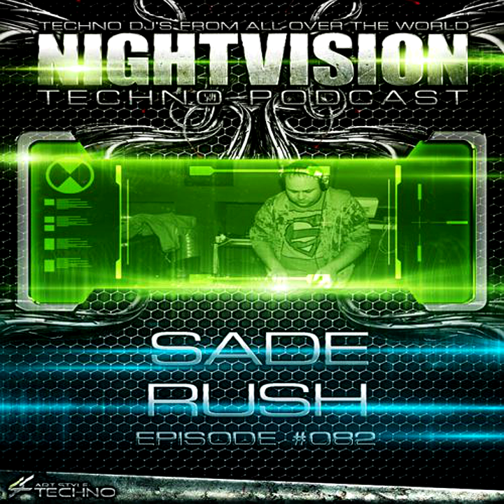 NightVision Techno - NightVision Techno PODCAST 082 with LXS aka Lexis and Sade Rush