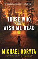 http://j9books.blogspot.ca/2015/01/michael-koryta-those-who-wish-me-dead.html