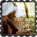 You are your own Muse