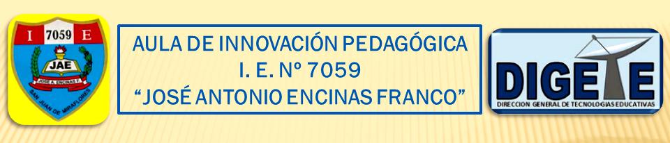 """Aula de Innovación Pedagógica """"José A. Encinas"""""""