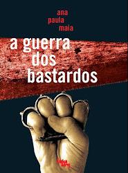 2º romance - A GUERRA DOS BASTARDOS / 2007