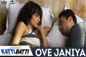 Ove Janiya - Katti Batti 2015