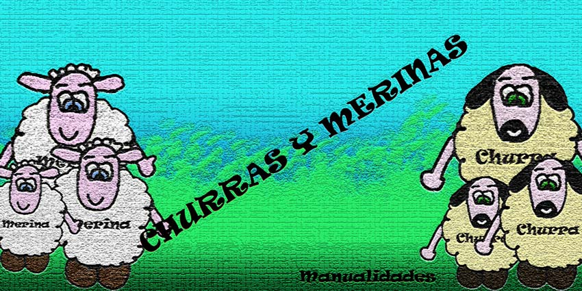Churras y Merinas Manualidades