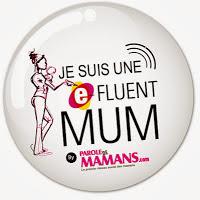 Je suis une e-fluent mum...