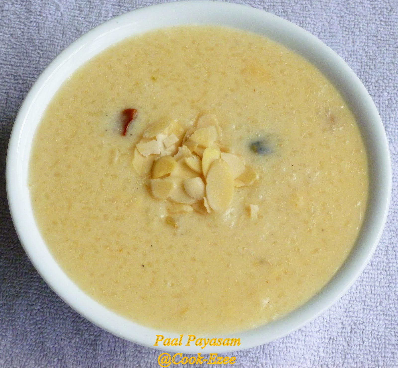 COOK-EZEE: Paal Payasam/Rice Kheer/Rice Pudding and My 100th Post