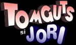 Tomguts si Jori