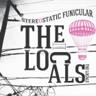 The Locals: Stereostatic Funicular
