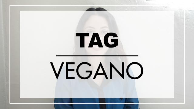 Tag del vegano, por qué me hice vegana, qué comen los veganos, preguntas y respuestas