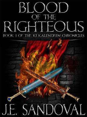 Blood of the Righteous: Book 1 of the Ki Kalendeen Chronicles
