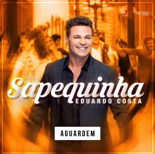 Sapequinha – Eduardo Costa (2015)