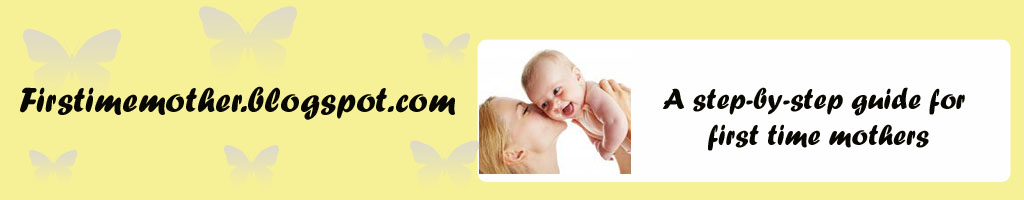 PRACTICAL AND HEALTHY TIPS FOR FIRST TIME MOM