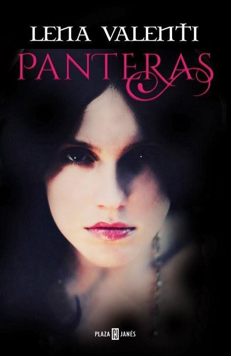 NOVELA ROMANTICA - Panteras  Lena Valenti (PLAZA & JANES, 20 de Marzo de 2014)  Romántica Hitórica, Erótica | Mayores de 18 años | Edición papel PORTADA