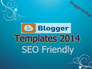 Awesome SEO Friendly Blogger Templates