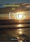 Enamorarse de Dios - P. Adolfo Franco, S.J.