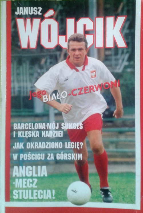 """Okładka książki Janusza Wójcika """"Jego Biało-Czerwoni"""""""