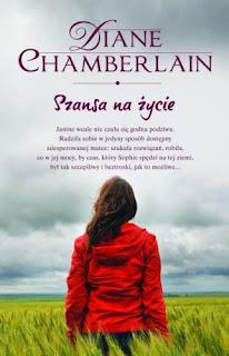Diane Chamberlain. Szansa na życie.