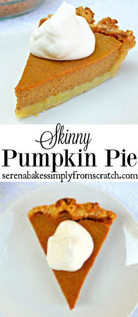 Skinny Pumpkin Pie! Perfect for Thanksgiving and no one will miss the calories! serenabakessimplyfromscratch.com