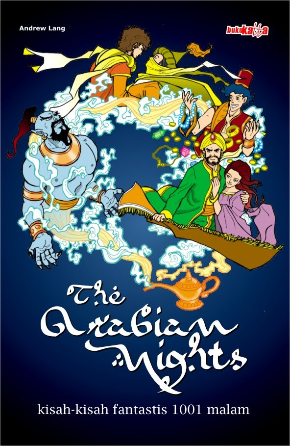 Arabian Nights, kisah-kisah fantastis 1001 malam
