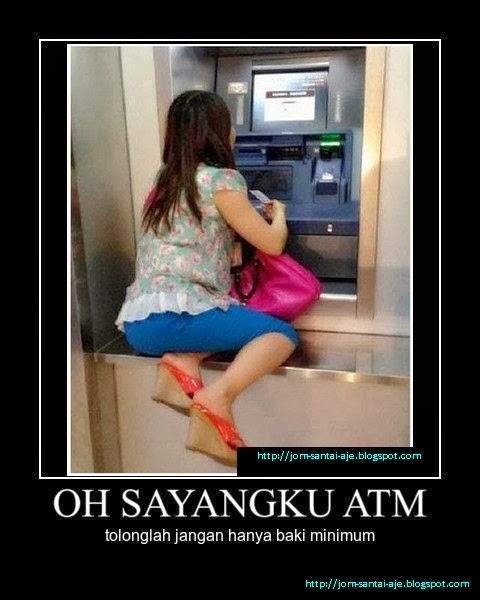 OH SAYANGKU ATM