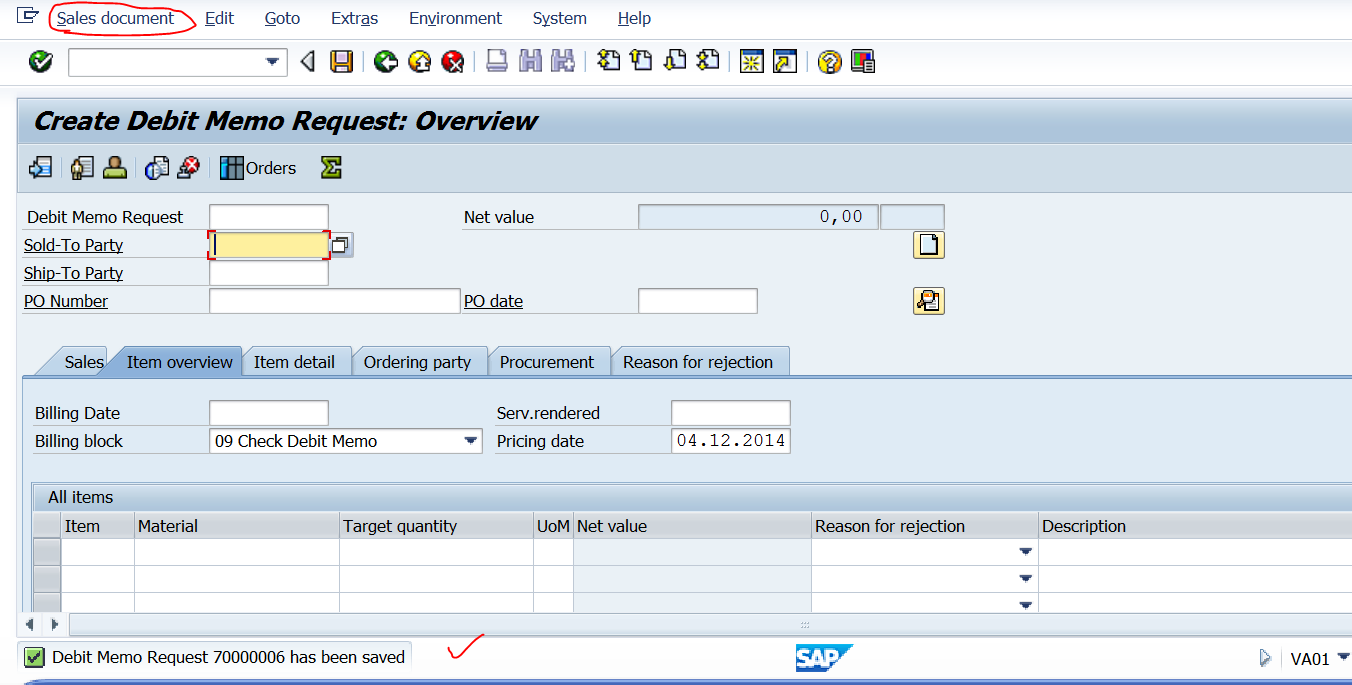 techsap creating a new billing output type and assigning it to the debit memo request 7000000 is successfully created lets create a billing doc form the menu click s document or go to vf01 tcode