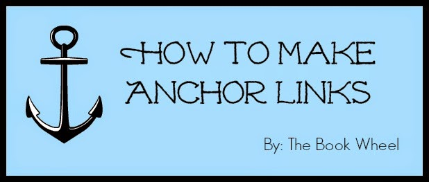 http://www.thebookwheelblog.com/how-to-make-anchor-links/