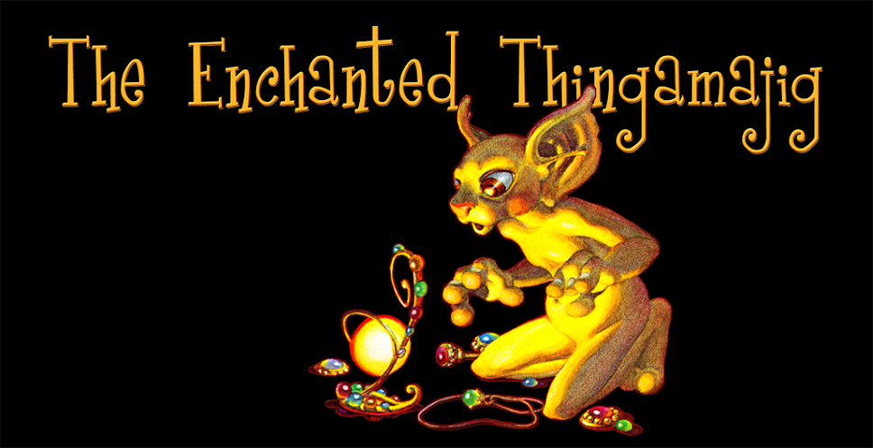 The Enchanted Thingamajig