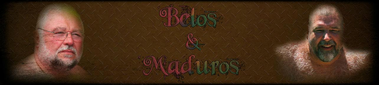 Belos e Maduros