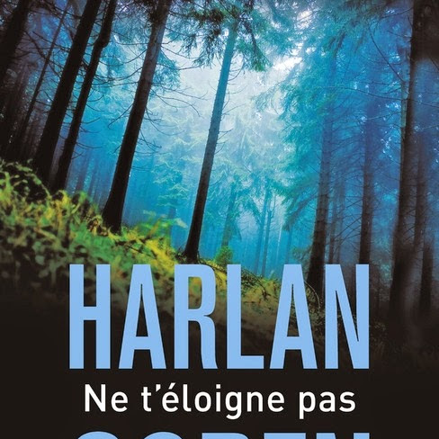 Ne t'éloigne pas de Harlan Coben