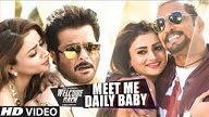 Meet Me Daily Baby HD Video Song Welcome Back