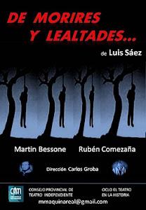 DE MORIRES Y LEALTADES, 2015